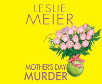Mother'sDayMurder[LeslieMeier]