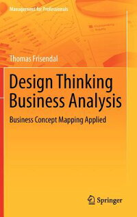 DesignThinkingBusinessAnalysis:BusinessConceptMappingApplied[ThomasFrisendal]