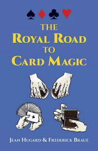 The_Royal_Road_to_Card_Magic