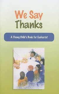 We_Say_Thanks:_A_Young_Child's