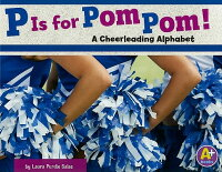 P_Is_for_Pom_Pom!:_A_Cheerlead