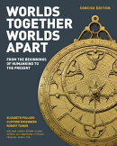 Worlds Together, Worlds Apart: A History of the World: From the Beginnings of Humankind to the Prese