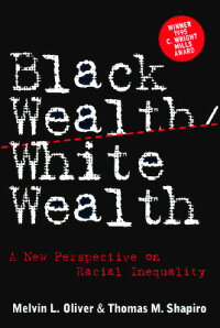 Black_Wealth/_White_Wealth:_A