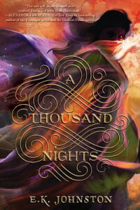 AThousandNights[E.K.Johnston]