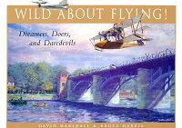 Wild_about_Flying!:_Dreamers,