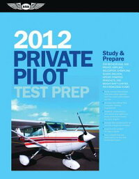 PrivatePilotTestPrep2012:StudyandPrepareforRecreationalandPrivate:Airplane,Helicopter,