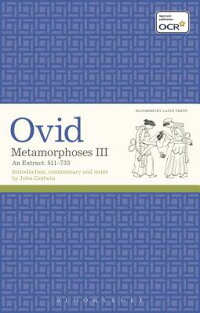 MetamorphosesIII:AnExtract511-733[Ovid]