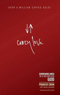 Crazy_Love:_Overwhelmed_by_a_R