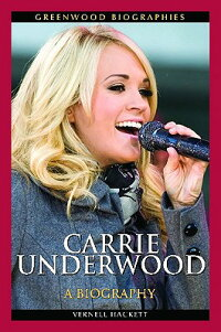 Carrie_Underwood:_A_Biography
