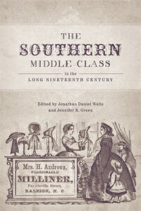 TheSouthernMiddleClassintheLongNineteenthCentury