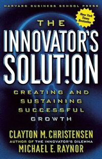 The_Innovator's_Solution:_Crea
