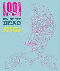 1001Dot-To-Dot:DayoftheDead[PatriciaMoffett]