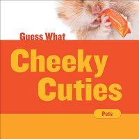 CheekyCuties:HamsterCHEEKYCUTIES(GuessWhat)[FeliciaMacheske]