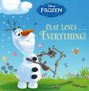 Olaf Loves... Everything!