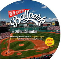 TakeMeOuttotheBallparkWallCalendar:AMonth-By-MonthTourofMajorLeagueBaseballParksPast
