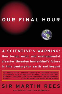 Our_Final_Hour:_A_Scientist's