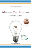 Multiple Mini Interview (MMI) for the Mind