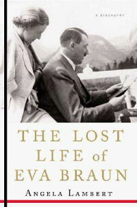 The_Lost_Life_of_Eva_Braun