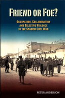 Friend or Foe?: Occupation, Collaboration and Selective Violence in the Spanish Civil War