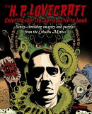 The H. P. Lovecraft Coloring & Activity Book: Sanity-Shredding Imagery and Puzzles from the Cthulhu