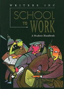 School to Work: A Student Handbook