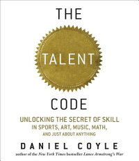 The_Talent_Code:_Unlocking_the