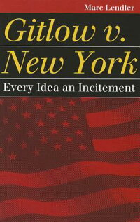 GitlowV.NewYork:EveryIdeaanIncitement[MarcLendler]