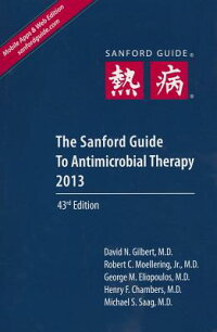 SanfordGuidetoAntimicrobialTherapy2013(LibraryEdition)[DavidN.Gilbert,Ed.]