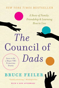 TheCouncilofDads:AStoryofFamily,Friendship&LearningHowtoLive