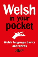 Welsh in Your Pocket: Welsh Language Basics and Words
