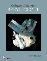 Collector'sGuidetotheBerylGroup