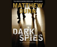 DarkSpies:ASpycatcherNovel[MatthewDunn]