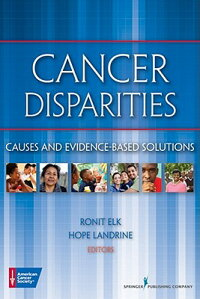 CancerDisparities:CausesandEvidence-BasedSolutions
