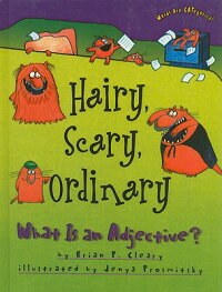 Hairy,Scary,Ordinary:WhatIsanAdjective?[BrianP.Cleary]