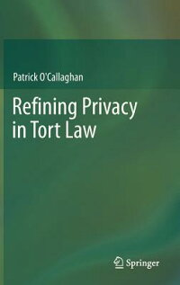 RefiningPrivacyinTortLaw[PatrickO'Callaghan]