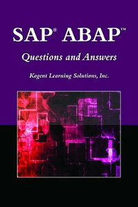 SAP?ABAP(TM)QuestionsandAnswers[Kogent]
