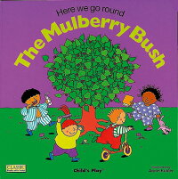 HERE_WE_GO_ROUND_THE_MULBERRY