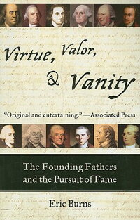 Virtue,_Valor,_&_Vanity:_The_F