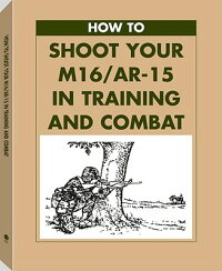 How_to_Shoot_Your_M16/AR-15_in