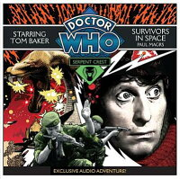DoctorWho:SerpentCrest#5/SurvivorsinSpace:AnExclusiveAudioAdventureStarringTomBaker[PaulMagrs]