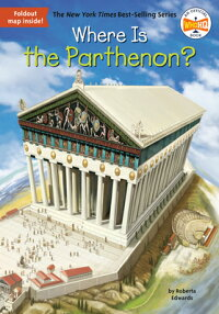 WHEREISTHEPARTHENON?(B)[ROBERTAEDWARDS]