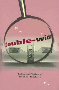 Double-Wide:_Collected_Fiction