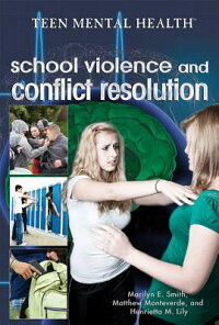 SchoolViolenceandConflictResolution[MarilynE.Smith]