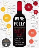 WINE FOLLY:THE ESSENTIAL GUIDE TO WINE(P