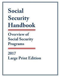 SocialSecurityHandbook2017:OverviewofSocialSecurityProgramsSOCIALSECURITYHANDBK2017LP[SocialSecurityAdministration]