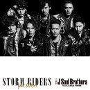STORM RIDERS (CD+DVD)【B2ポスター付】