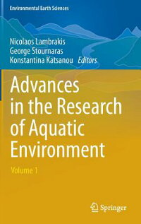 AdvancesintheResearchofAquaticEnvironment:Volume1[NicolaosLambrakis]