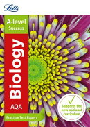 Letts A-Level Practice Test Papers - New 2015 Curriculum - Aqa A-Level Biology: Practice Test Papers