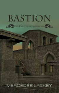 Bastion[MercedesLackey]