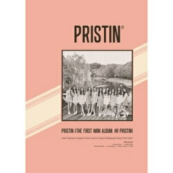 【輸入盤】1st Mini Album: HI! PRISTIN 【Elastin Version B】